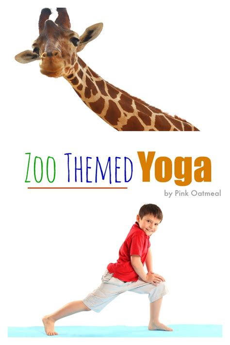 yoga zoo poses activities preschool themed theme animal pose movement pink animals crafts toddlers oatmeal motor gross different fun physical