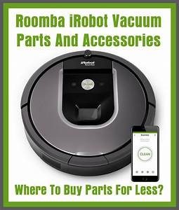 Roomba Vacuum Parts And Accessories With Error Code Charts