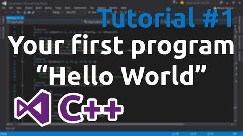 "C++ Tutorial 1  Your First Program ""hello World""  Youtube"