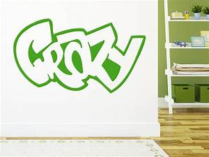 Schrift Selber Machen : wandtattoo graffiti schriftzug crazy wandtattoo im graffiti look ~ Avissmed.com Haus und Dekorationen