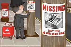ASK TONY: Bungling Santander lost my £3,000 - then sent in ...