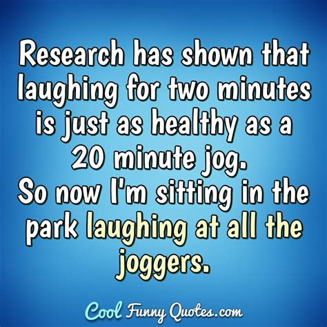 research  shown  laughing   minutes