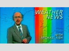 Michael Fish hurricane blunder 27 years since Great Storm