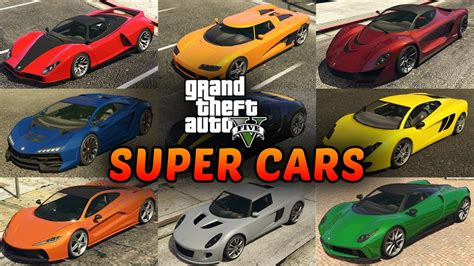 All Supercars In Grand Theft Auto
