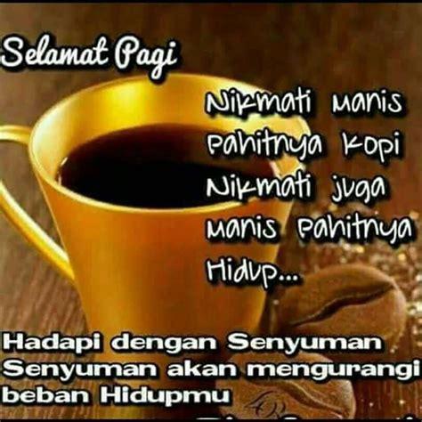 kata bijak kopi selamat pagi kata kata bijak