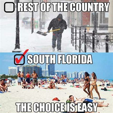 Florida Winter Meme - 17 best images about it s always summer here in florida on pinterest beach quotes florida
