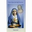 Notre Dame des 7 Douleurs. Fête le 15 Septembre.