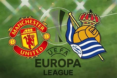 Man United vs Real Sociedad: Europa League prediction ...