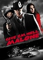 Is 'Give 'em Hell, Malone' (2009) available to watch on UK ...