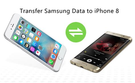 samsung to iphone transfer transfer data contacts sms from samsung to iphone x 8 8 plus