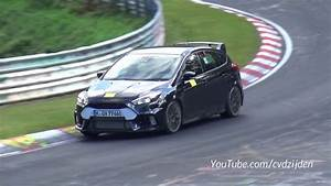 2016 Ford Focus Rs Testing - Nurburgring