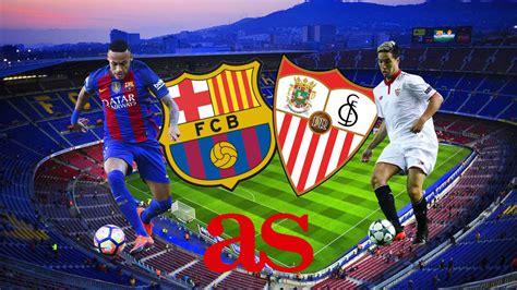 barcelona  sevilla      times tv