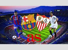 Barcelona vs Sevilla how and where to watch times, TV