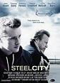 Steel City Movie Poster (#1 of 2) - IMP Awards