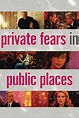 Private Fears in Public Places (2006) — The Movie Database ...
