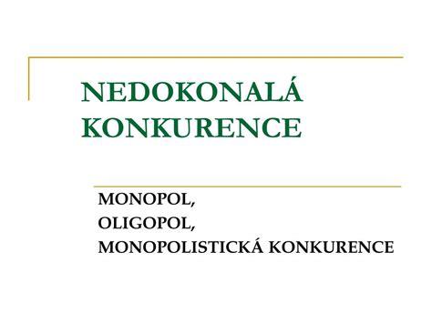 PPT - NEDOKONALÁ KONKURENCE PowerPoint Presentation, free download - ID:3253523
