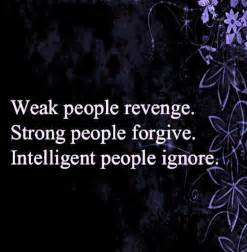 Weak People Revenge Quotes and Sayings