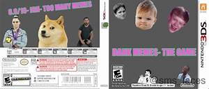 Dank Memes The Game Nintendo 3DS Box Art Cover By Energonkid