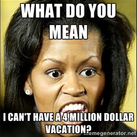 Funniest Memes - the 25 best michelle obama memes about our worst first lady