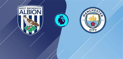 Watch West Bromwich Albion v. Manchester City Live