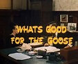 What's Good For The Goose - British Comedy Films