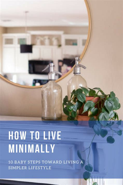 How To Live Minimally  Simple Tips For The Uncommitted