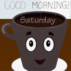 Get the cut file for the good morning coffee cup. Good Morning Saturday GIF | Good Morning Happy Saturday ...