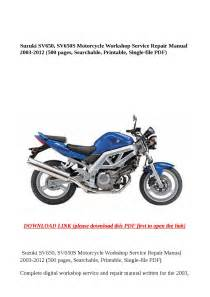 Suzuki Sv650  Sv650s Motorcycle Workshop Service Repair Manual 2003 2012  500 Pages  Searchable