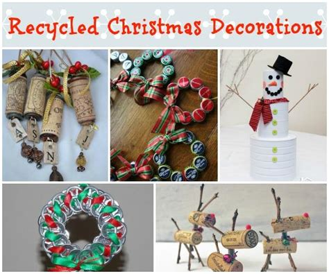 easy recycled christmas decorations  ornaments