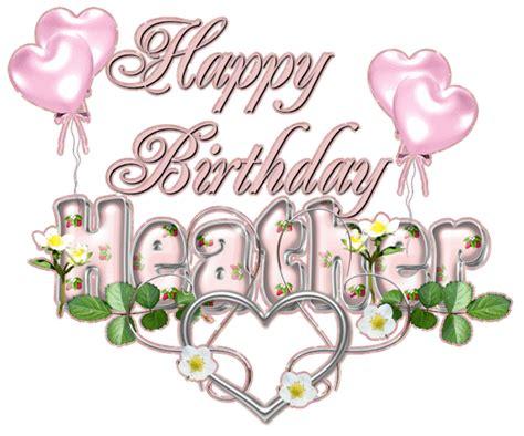 happy birthday heather happy bday wishes happt birthday