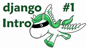 Introduction - Django Web Development with Python 1 - YouTube
