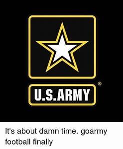 USARMY It's About Damn Time Goarmy Football Finally   Army ...
