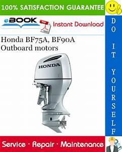 Best  U2606 U2606 Honda Bf75a  Bf90a Outboard Motors Service Repair