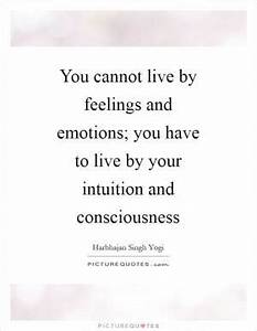 Without feeling... Endless Feelings Quotes