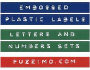 free hi res embossed label letters numbers fuzzimo With letter label maker