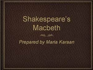 intro shakespeare macbeth authorstream With shakespeare powerpoint template
