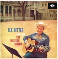 Tex Ritter - Songs From The Western Screen (1961, Vinyl ...