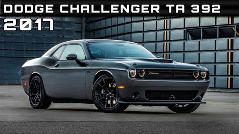 2017 Challenger Ta Specs by 2017 Dodge Challenger Ta 392 Review Rendered Price Specs