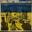 The Troubadour Singers - Sing Out Big (1966, Vinyl) | Discogs