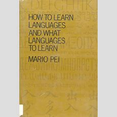 How To Learn Languages And What Languages To Learn