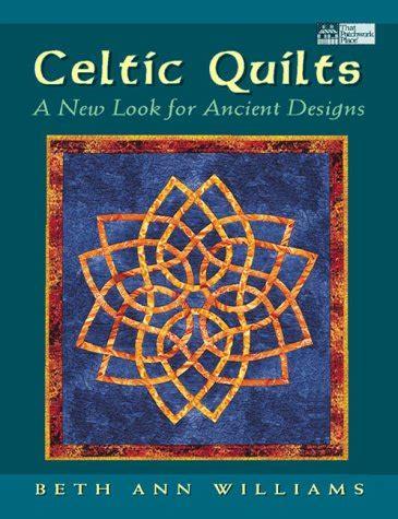 celtic quilts     ancient designs  beth ann williams