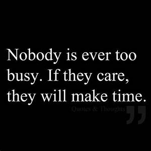 Never Too Busy Quotes. QuotesGram
