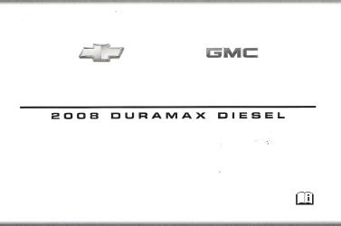 online car repair manuals free 2008 gmc sierra on board diagnostic system 2008 gmc chevrolet silverado and sierra factory owner s manual duramax diesel supplement