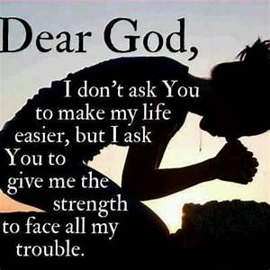 GOD GIVE ME STRENGTH QUOTES PINTEREST image quotes at ...