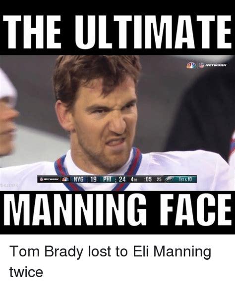 Brady Manning Memes - 25 best memes about eli manning eli manning memes