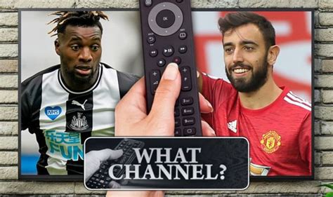 What channel is Newcastle vs Man Utd on? TV, live stream ...