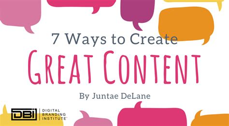 7 Ways To Create Great Content