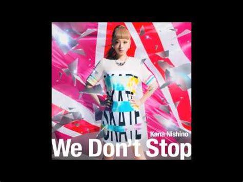 西野カナ新曲「we Don't Stop」カラオケフル By フェデやん Youtube