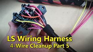 Ls Wiring Harness Part 5