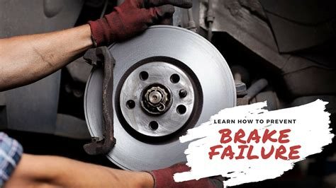 How To Prevent Brake Failure (and What To Do If It Happens